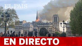 DIRECTO PARÍS | La Catedral NOTRE DAME Sufre UN INCENDIO