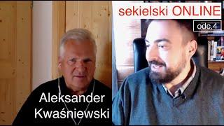 SekielskiONLINE odc.4 – Aleksander Kwaśniewski
