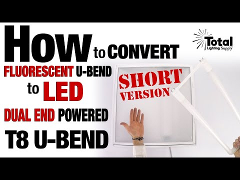 How to quickly Convert Fluorescent U-BEND to EZ LED T8 Dual End Powered U-BEND - Short Version
