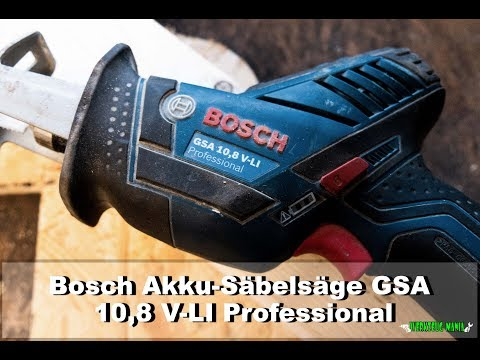 #WerkzeugMania - Was kann die Bosch Akku-Säbelsäge GSA 10,8 V-LI Professional🤔👍?