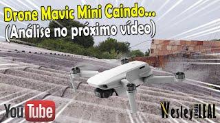 MOMENTO DA QUEDA DO DRONE DJI MAVIC MINI. DRONE CAIU EM CIMA DO TELHADO, ESTAMOS PROCURANDO O MOTIVO
