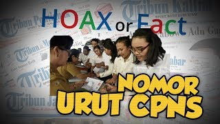 Hoax or Fact: Nomor Pendaftaran CPNS adalah Nomor Urut?