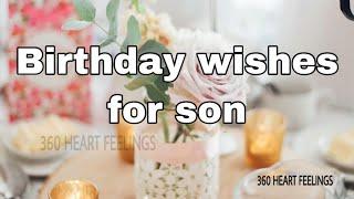 Happy birthday son | Birthday wishes for son | birthday quotes for son | Greetings | birthday cards