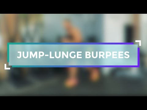 2 Jump Lunge and Burpee