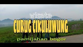 WISATA CURUG CIKULUWUNG || Pamijahan Bogor.