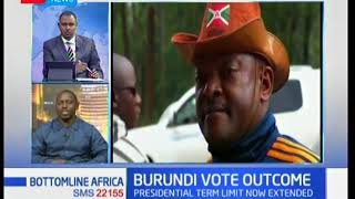 Bottomline Africa: Burundi vote outcome