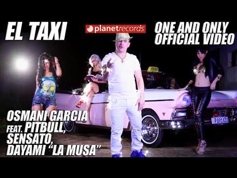 Osmani Garcia Feat. Pitbull, Sensato, Dayami La Musa - El Taxi  Cover Image