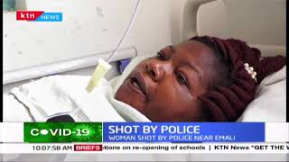 Woman claims she was shot by police in Emali