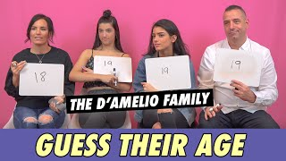 The D'Amelio Family - Guess Their Age