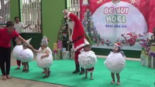 Chương trình Vui Noel 2016  Khối Nhà trẻ