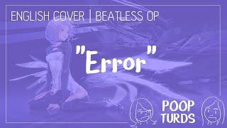 Error | English Cover | Beatless OP