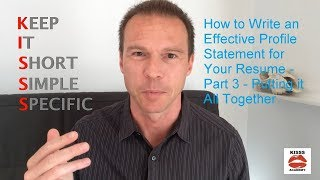 How to Write an Effective Profile Statement for Your Resume - Part 3 - Putting it All Together