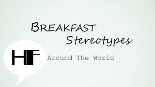 Food Illustrations || Breakfasts Around The World