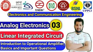 Class-03 | DMRC Classes | Linear Integrated Circuit | Introduction to operational Amplifier