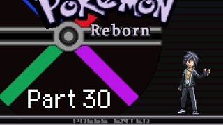 Let's Play: Pokémon Reborn! Part 30 - Wasted In The Wasteland!