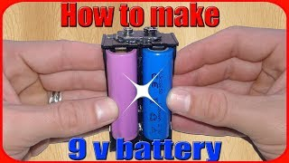 How to make 9v battery pack rechargeable using 18650.DIY 9 volt