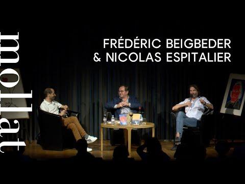 Frédéric Beigbeder & Nicolas Espitalier - Rencontre croisée