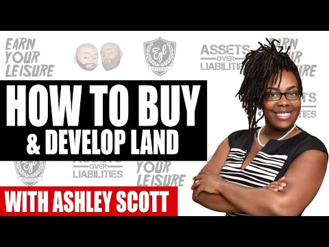 HOW TO BUY AND DEVELOP LAND