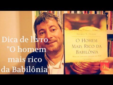 Dica de livro O homem mais rico da Babilônia - Educação Financeira para Todos #070