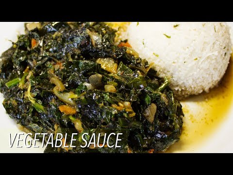 How To Make Vegetable Sauce | Nigerian Food Receipes