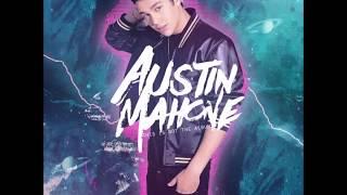 Austin Mahone - Dirty Work (Remix) ft. T-Pain