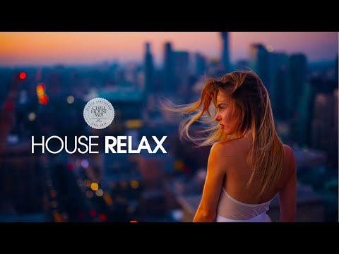 House Relax 2019 (New and Best Deep House Music | Chill Out Mix #15) (видео)