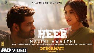 Heer Song Lyrics in English– Durgamati | Malini Awasthi