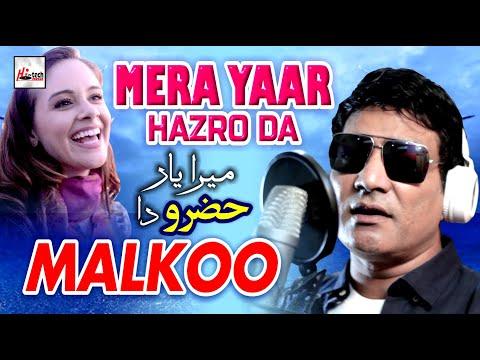 Download Malkoo - Mera Yaar Hazro Da - 2019 Latest Punjabi Song Mp4 HD Video and MP3