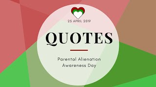 Quotes Parental Alienation Day