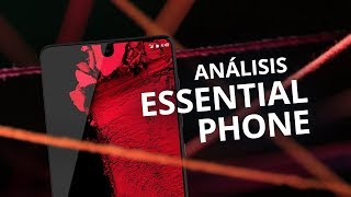 Essential Phone [Análisis/Review]