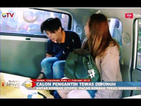 Wanita di Batam Tewas Dibunuh, Pacar Koran Terus Menangis - BIP 12/02