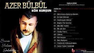 Azer Bülbül - Bile Bile Yaktın