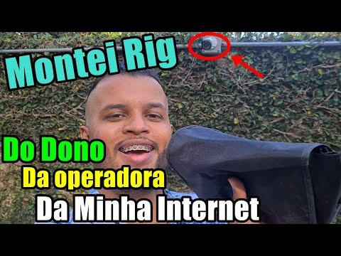 Dono da operadora de Internet - Montei Rig de Mineração