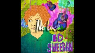 Ed Sheeran - No Luck