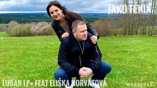 Video Luban LP• feat. Eliška Horvátová - Jako Fénix prod. Freek van Wo