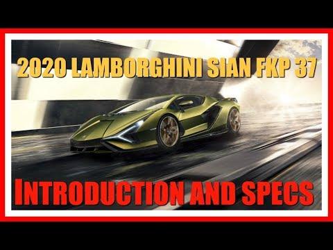 2020 Lamborghini SIAN FPK 37 Supercar Revealed Plus Specs | 819 HP V12 Hybrid