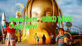 Travis Scott   SICKO MODE [HQ AUDIO]
