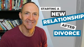 New relationship after divorce