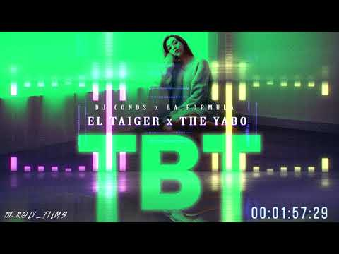 El Taiger ft The Yabo - TBT ( audio oficial )