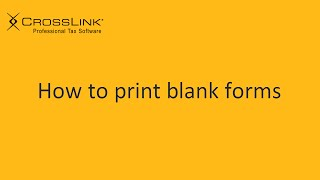 Printing Blank Tax Forms - CrossLink Professional Tax Software