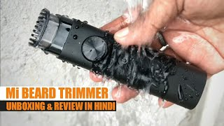 Mi Beard Trimmer Unboxing & Review in Hindi | Best Trimmer For Men Under 1200 | Mi Trimmer Review