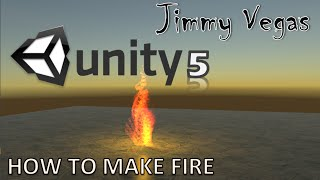Mini Unity Tutorial - How To Create Fire - Beginner