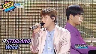 [HOT] FTISLAND - Wind,  FT아일랜드 - 윈드 Show Music core 20170624