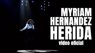 Myriam Hernández - Herida
