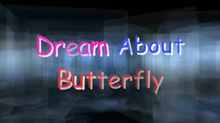What Does It Mean When You Dream About Butterfly