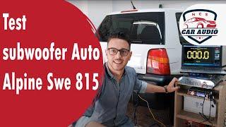 Test subwoofer Auto Alpine Swe 815