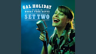 """Video thumbnail of """"Gal Holiday and the Honky Tonk Revue - Jones On the Jukebox"""""""
