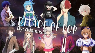 Nightcore - DECADE OF POP (Mashup) (Switching Vocals) (Adamusic)