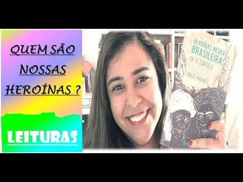 Heroínas Negras Brasileiras | Especial CCL #024