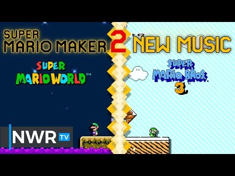 Super Mario Maker 2 New Music!